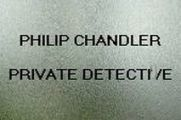 Philip Chandler, Private Detective